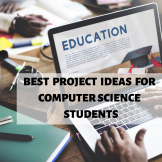 best project ideas for computer science students